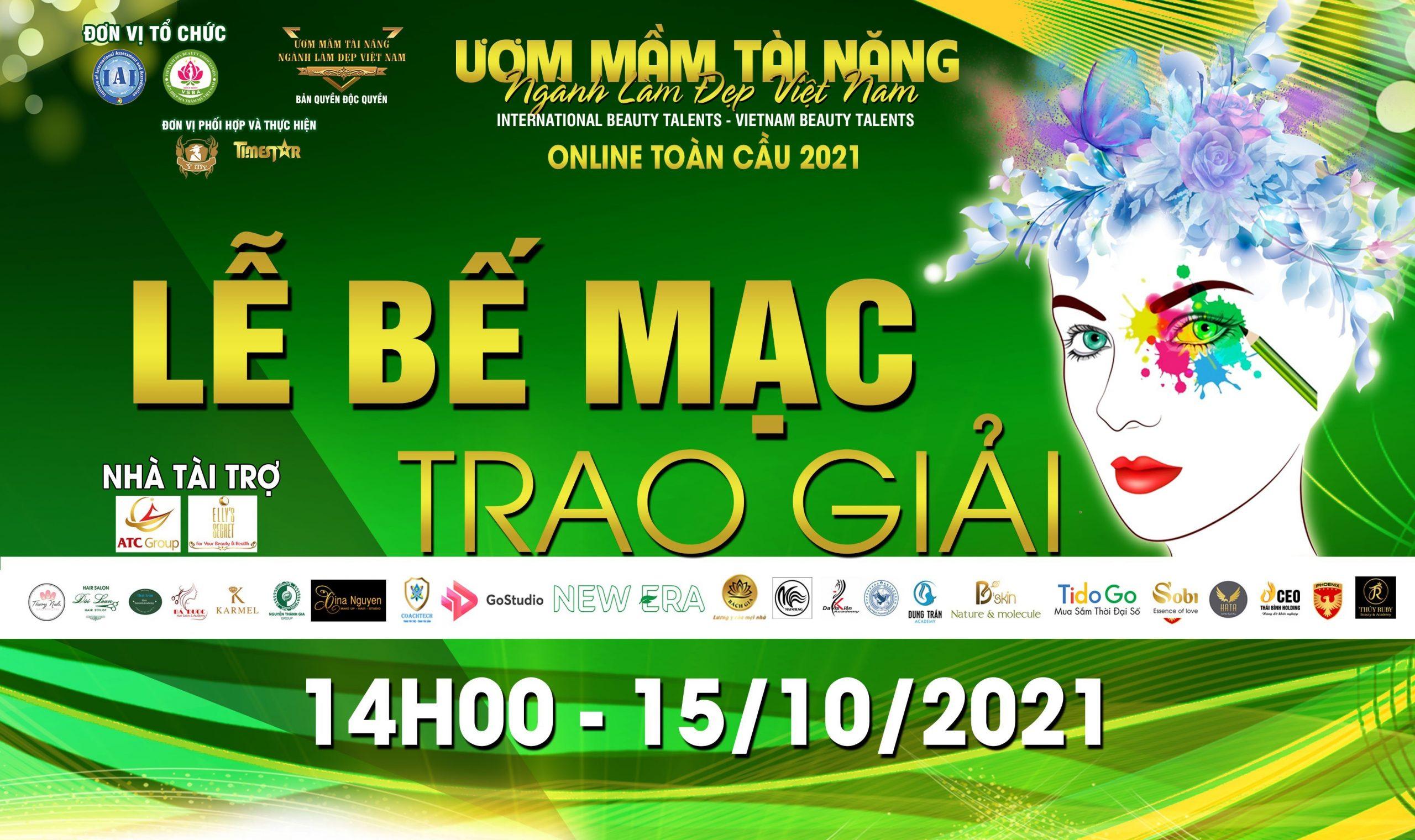 Lễ bế mạc trao giải cuộc thi Ươm mầm tài năng ngành làm đẹp Việt Nam 2021 Online